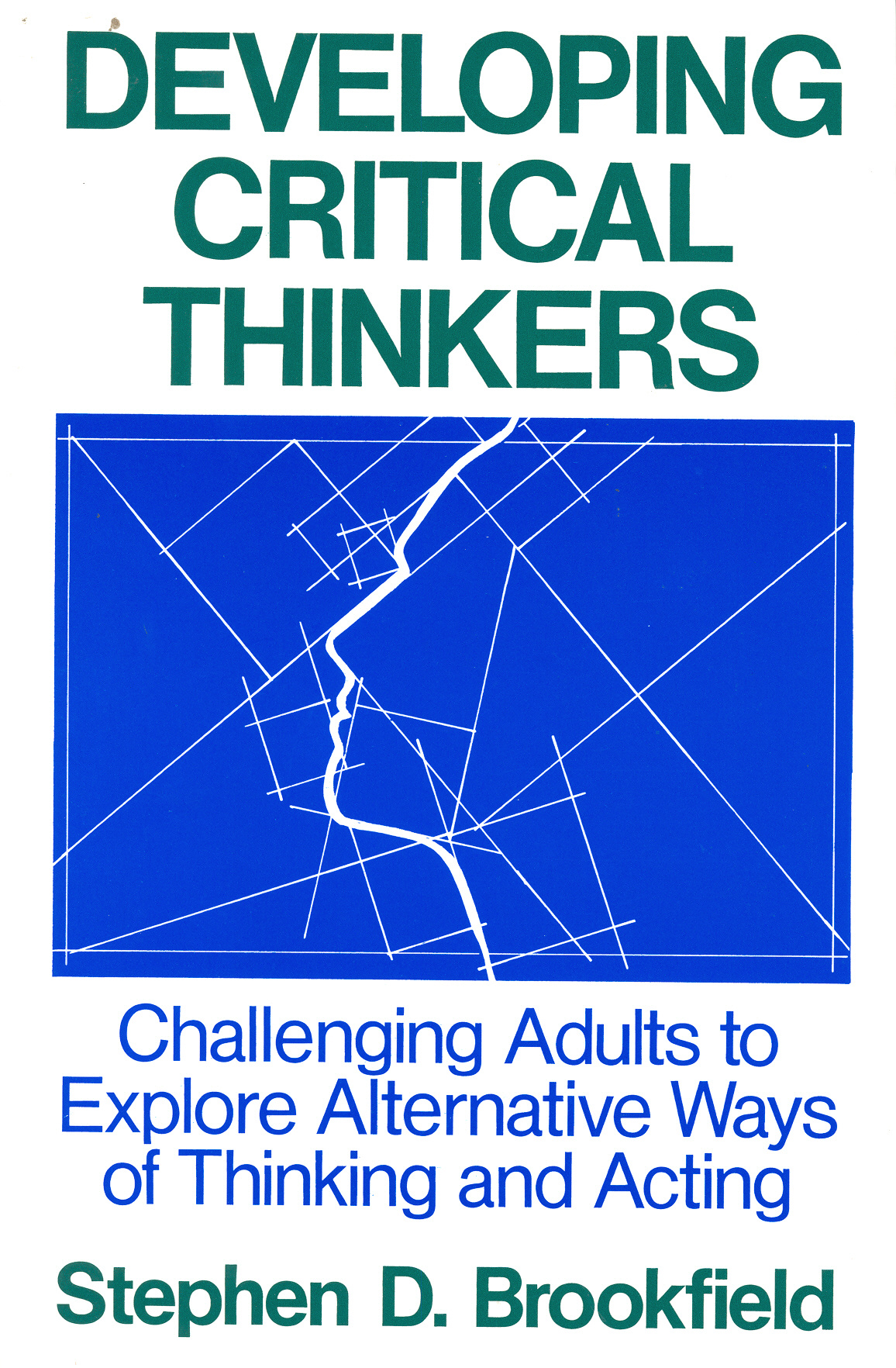 developing critical thinking in higher education Educational programs aimed at developing critical thinking in children and politicians and business that higher education was failing to meet society's.