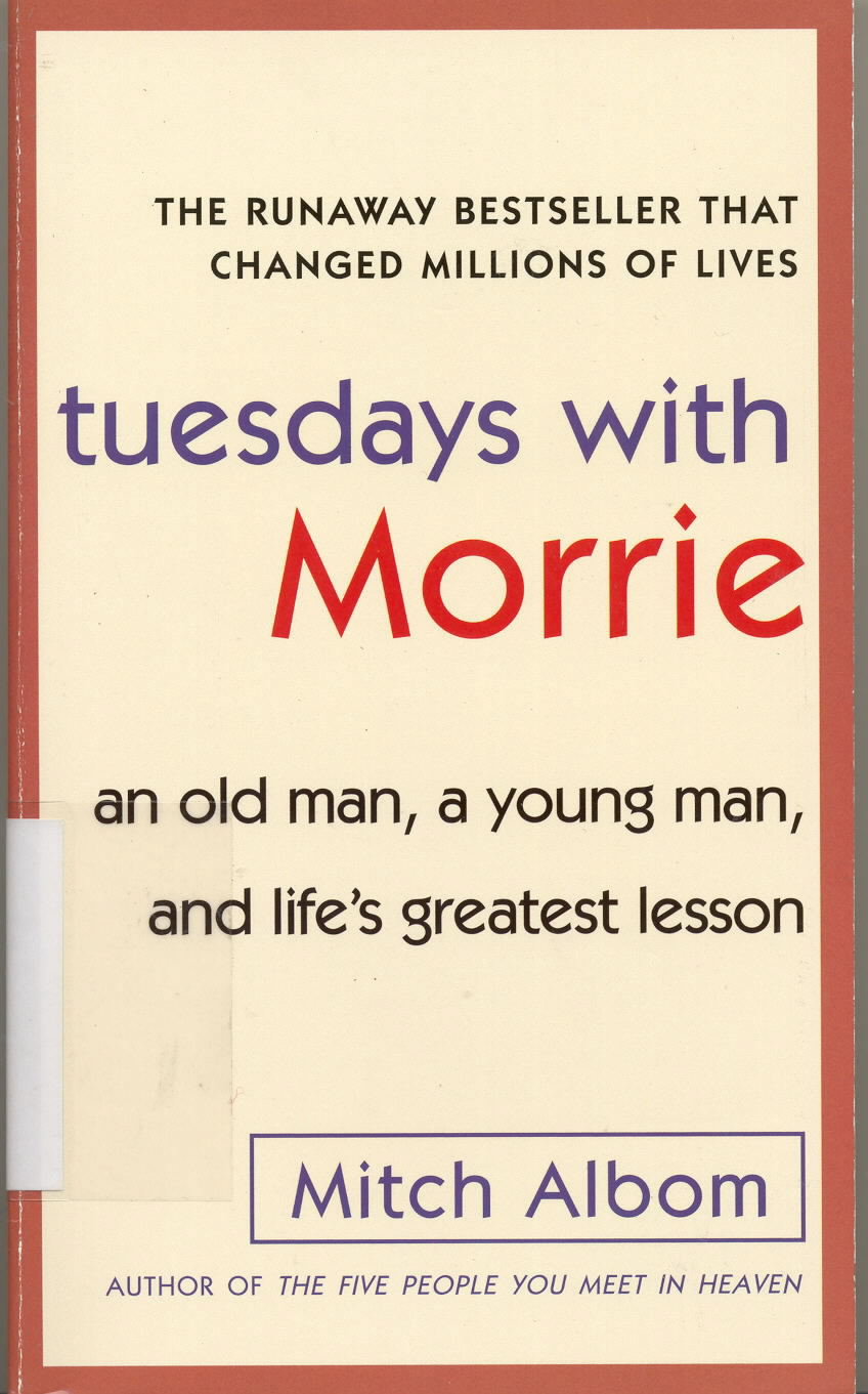 an analysis of an immortal love in the book tuesdays with morrie by morrie schwartz Critical analysis of tuesdays with morrie: with love, and how to follow of advice don't add up to a very wise book though albom insists that schwartz.