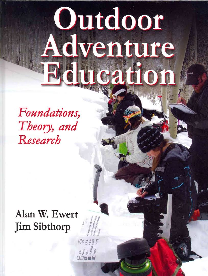 theories on outdoor education Provides a comprehensive view of theories, concepts, and developments in outdoor adventure education, as presented by two of the field's noted leaders.