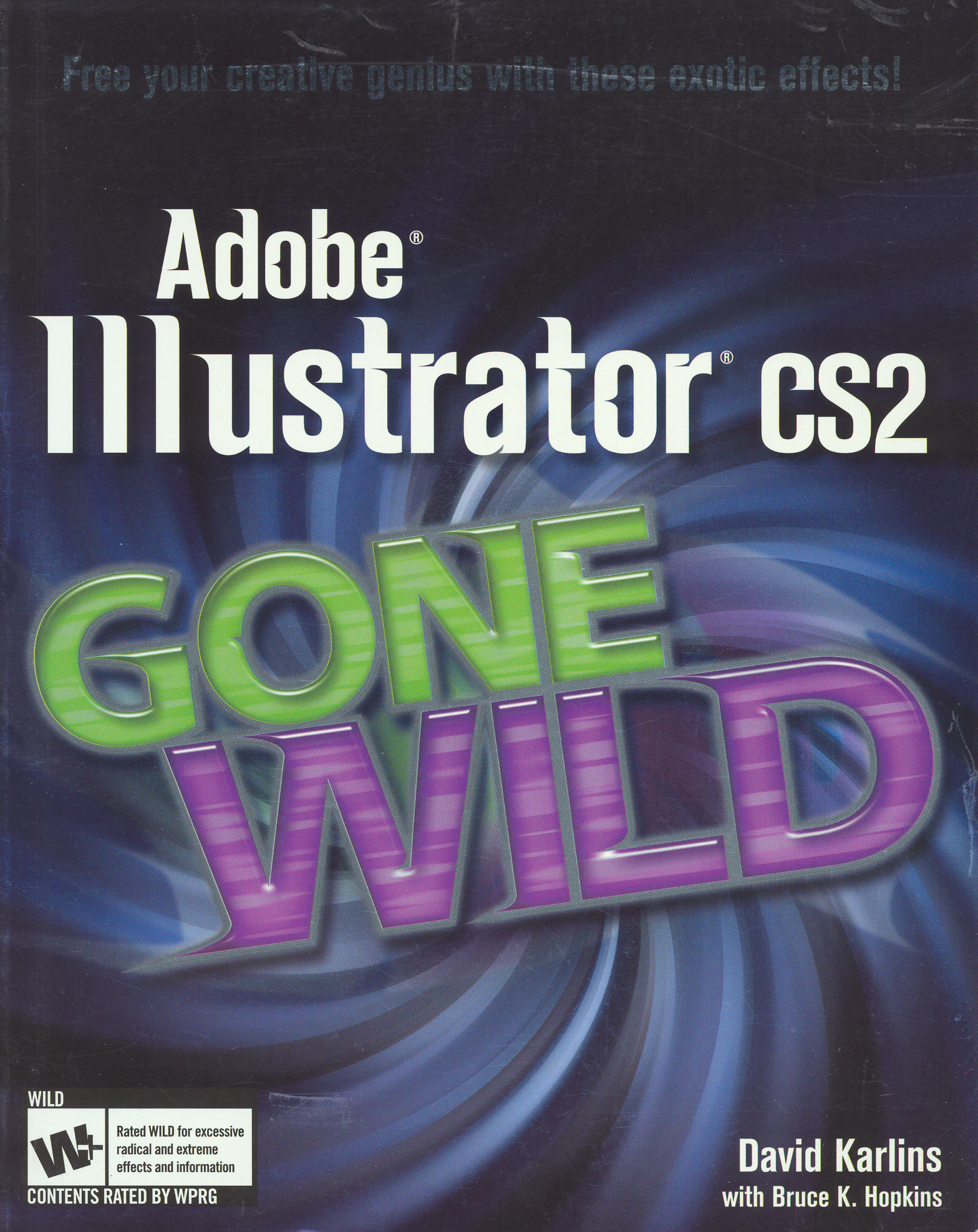 Adobe Illustrator CS2 gone wild by: Karlins, David