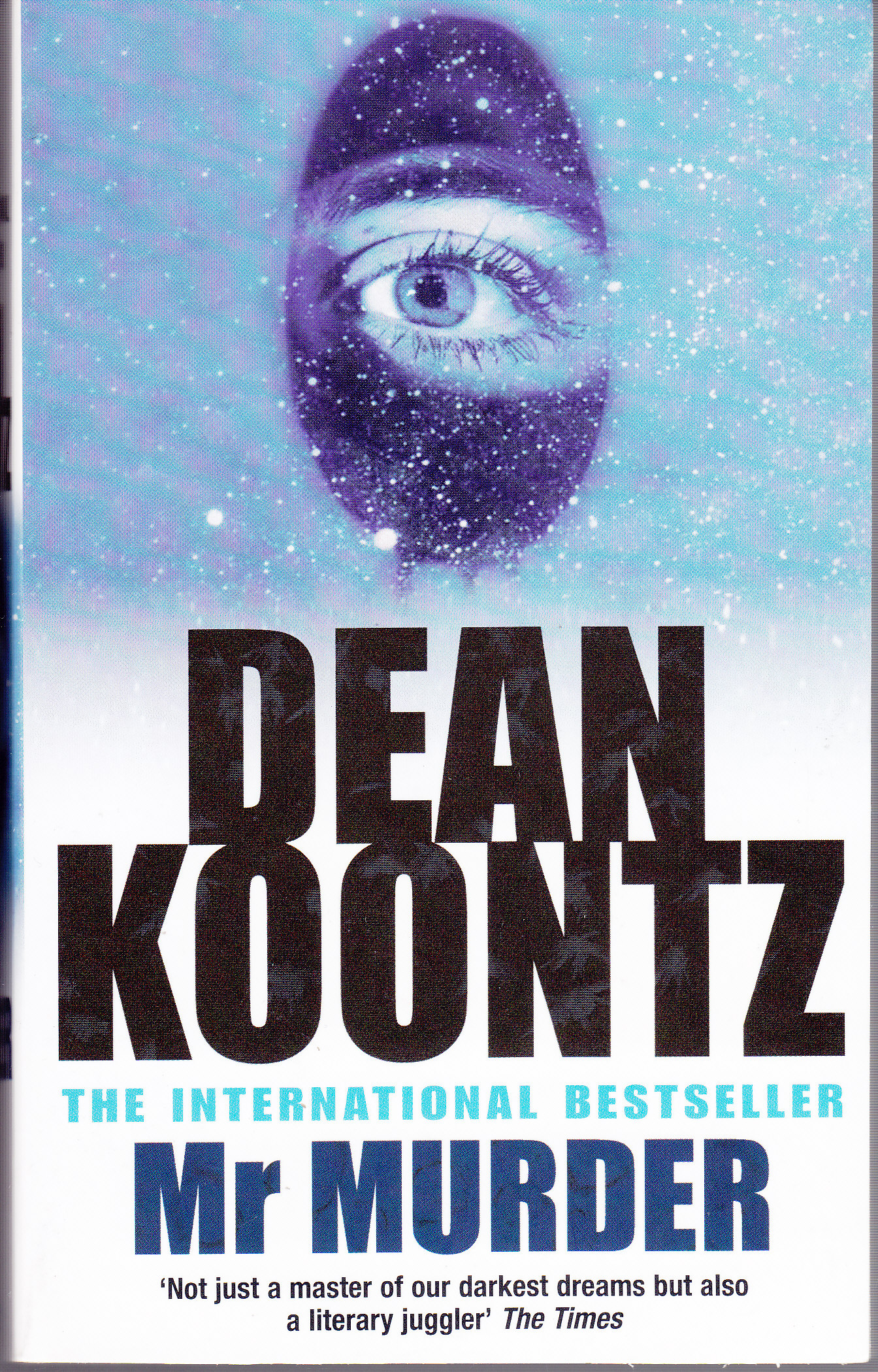an analysis of the main character in the book mr murder by dean koontz I loved the dynamic characters, it was an overall great book to mind at the moment are mr murder and the voice to pick up a dean koontz book.